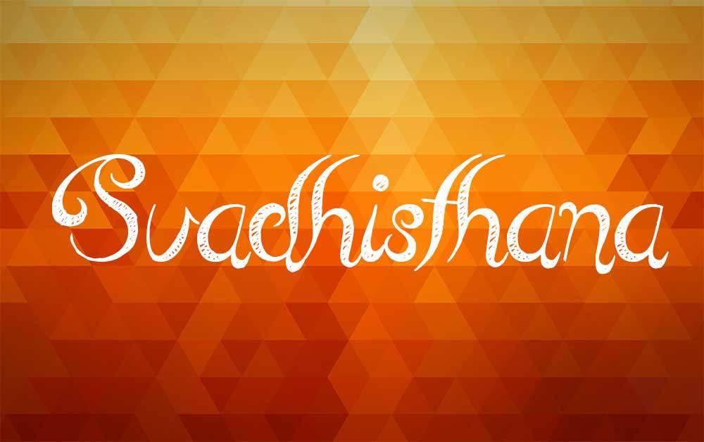 Svadhisthana – Chakra del Sacro